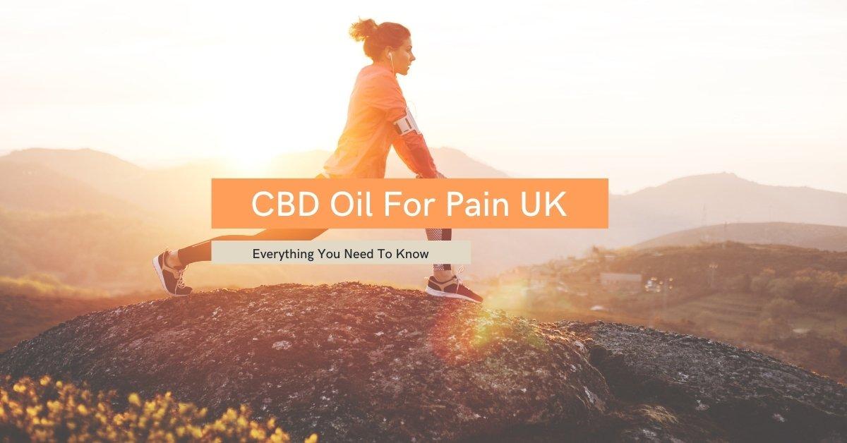 CBD Oil For Pain UK