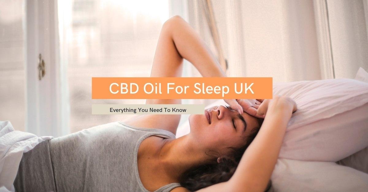 CBD Oil For Sleep UK