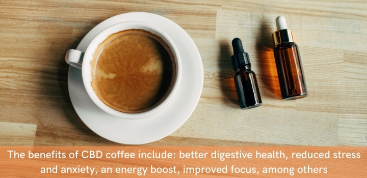 The benefits of CBD coffee