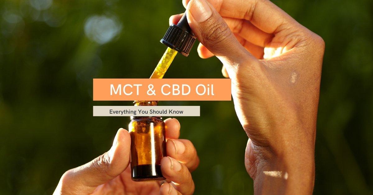 MCT And CBD Oil