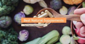 Best Organic Natural Supplements