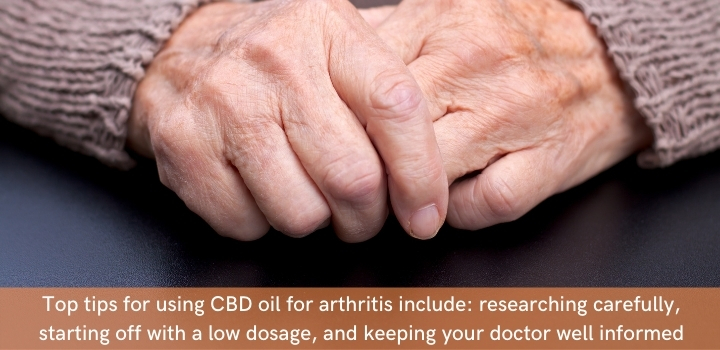 Tips for using CBD oil for arthritis pain relief