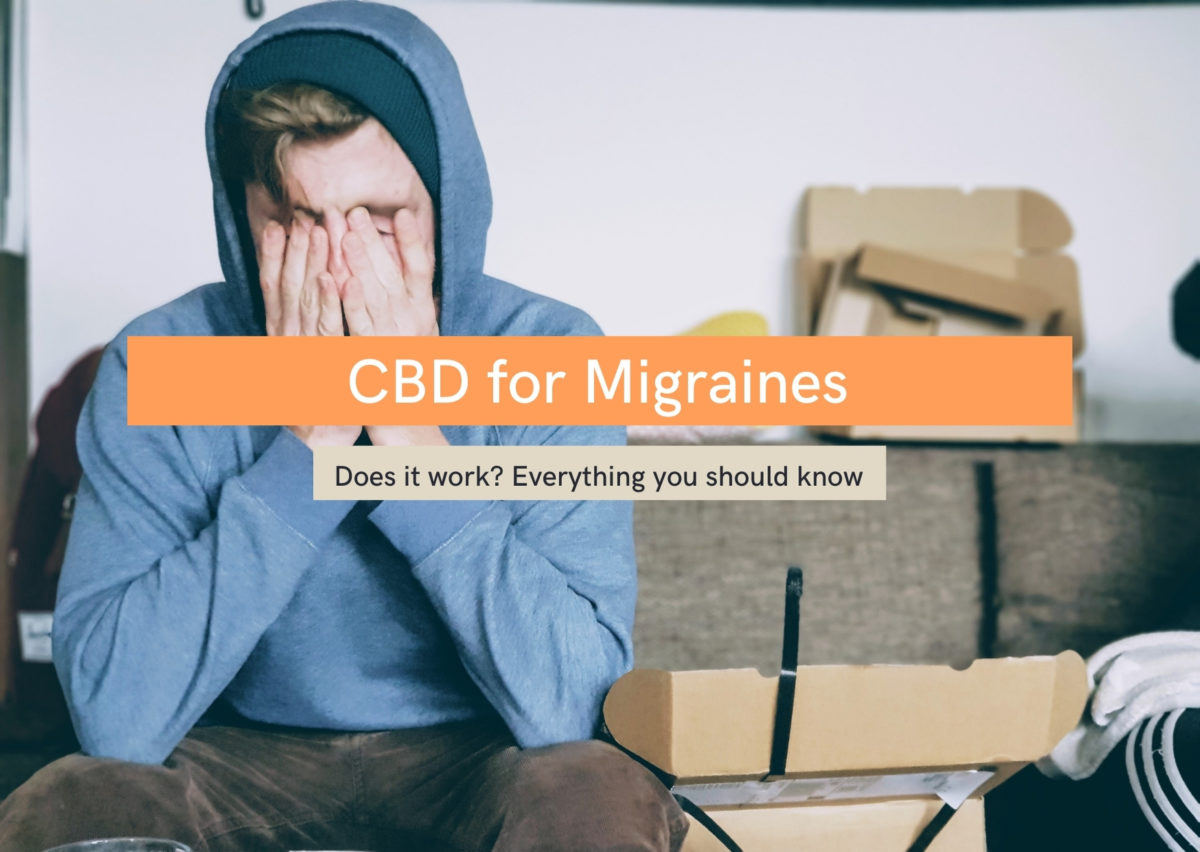 CBD oil for migraines: everything you should know