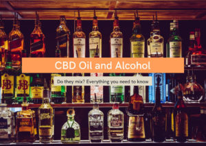 CBD Oil and Alcohol