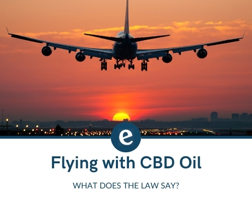 Flying with CBD oil
