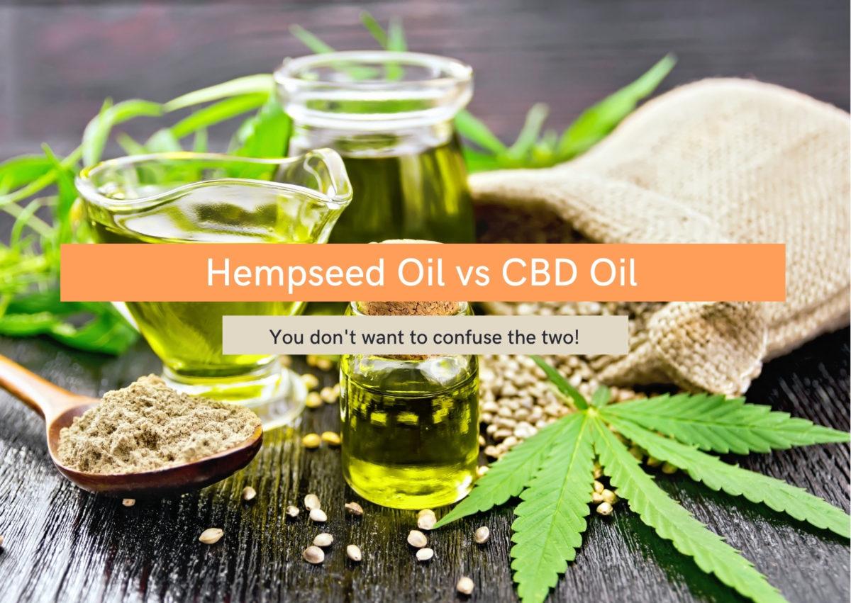 Hemp seed oil vs Hemp oil