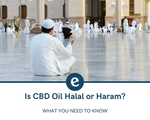 Is CBD oil halal or haram