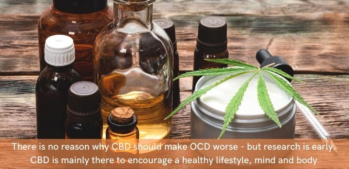 Can CBD oil make OCD worse