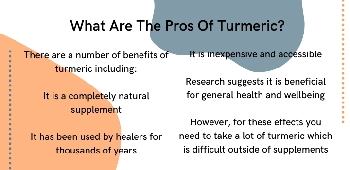 What are the pros of turmeric
