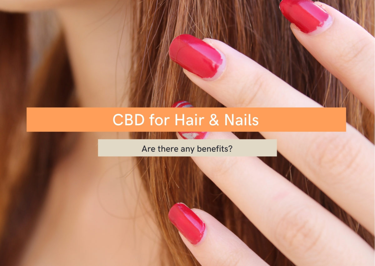 CBD oil for hair and nails